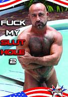 Fuck My Slut Hole 2