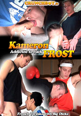 Kameron Frost: Addicted To Fuck