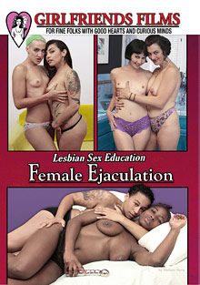 Lesbian Sex Education: Female Ejaculation cover