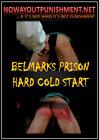 Belmarks Prison Hard Cold Start