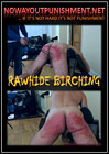 Rawhide Birching