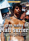 Le Gros Matos De Matt Surfer