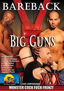 Gay Fetish Sex : bareback Big Guns!