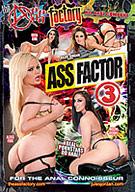 Ass Factor 3