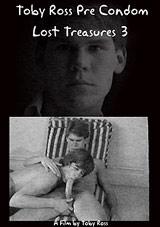 Toby Ross Pre Condom: Lost Treasures 3