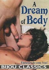 A Dream Of Body