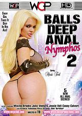 Balls Deep Anal Nymphos 2 Xvideos