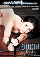 Bound By Desire: Act 2: Collared And Kept Well