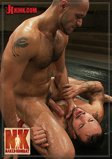 Gay Fetish Sex : Naked Kombat: Alessio Romero Vs Leo Forte!