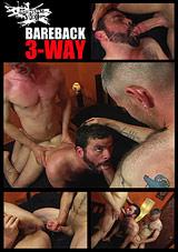 Bareback 3-Way Xvideo gay