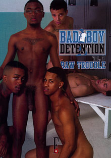 Gay Boyfriend : Bad Boy Detention 3: Raw Trouble!
