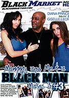 Mommy And Me And A Black Man Makes 3 3