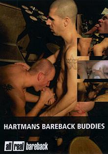 Gay Parties : Hartmans no condoms Buddies!