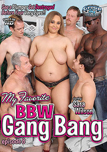 Interracial Porn : My Favorite plumper Gang Bang 8!