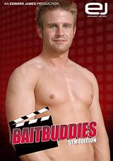 Bait Buddies 5 Xvideo gay