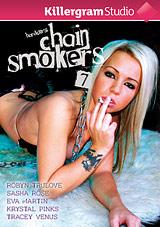 Hardcore Chain Smokers 7