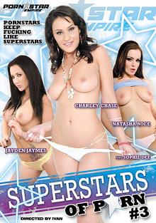 Big Cock Porn : Super Stars Of Porn 3!
