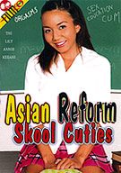 Asian Reform Skool Cuties