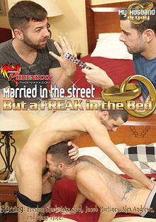 Married In The Street But A Freak In The Bed cover