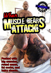 Gay Bears Hairy : When Muscle bears Attack!