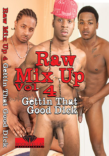 Gay Ebony Studs : Raw Mix Up 4: Gettin That Good panis!