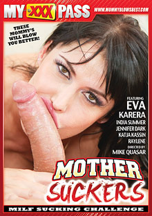 Best Blowjob : Mother Suckers!