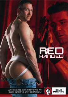 Gay Fetish Sex : Red Handed!