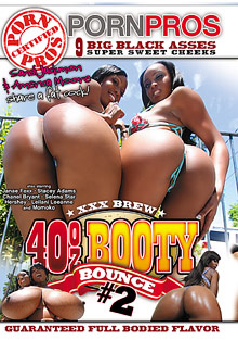 Black Cuties : 40oz Booty Bounce 2!