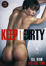 Keep It Dirty Xvideo gay