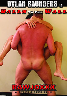 Gay Bareback Sex : Dylan Saunders In balls To The Wall!