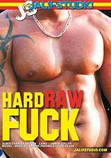 Hard Raw Fuck