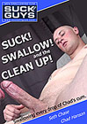 Suck Swallow And The Clean Up