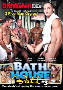 Gay Parties : Bath House Bait 3!