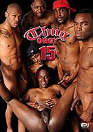 Thug Orgy 15