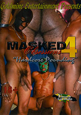 Masked Obsessions 4: Hardcore Pounding Xvideo gay