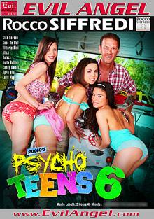 Anal Fucking : Roccos Psycho Teens 6!