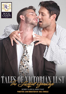 Gay Anal Porn : Tales Of Victorian horn: The Lustful Goodbye!