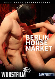 Gay Bareback Sex : Berlin Horse Market!