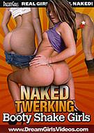 Naked Twerking: Booty Shake Girls