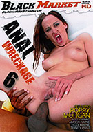 Anal Wreckage 6