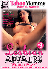 Lesbian Affairs 3: Fetish Play Xvideos