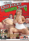 Two Old Fucks And Young Sluts 4