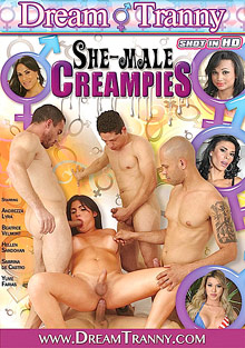 Creampie Surprise : She-Male Creampies!