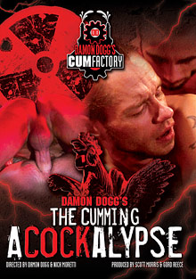 Gay Cum Sperm : Damon Doggs The Cumming Acockalypse!