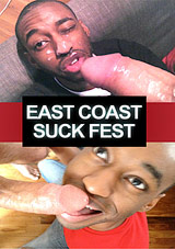 East Coast Suck Fest