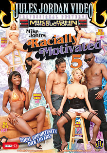 Adult Videos : Racially Motivated 5!