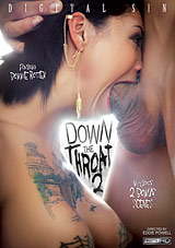 Down The Throat 2 Xvideos