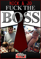 Nick And JD Fuck The Boss
