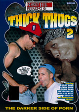 Thick Thugs 2 Xvideo gay