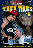 Thick Thugs 2
